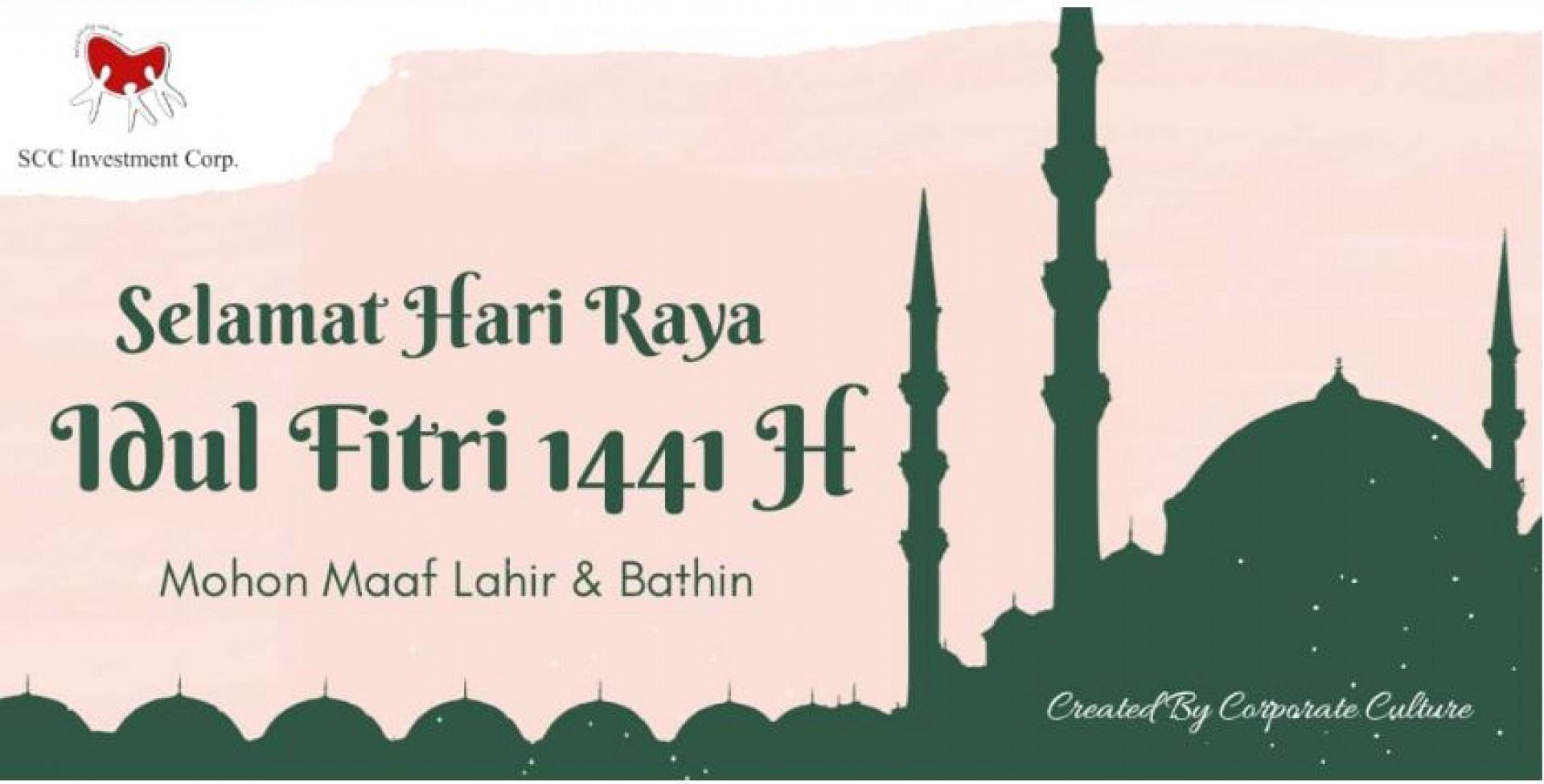 SCC Investment Corp. Mengucapkan Selamat Hari Raya Idul Fitri 2020/1441 H